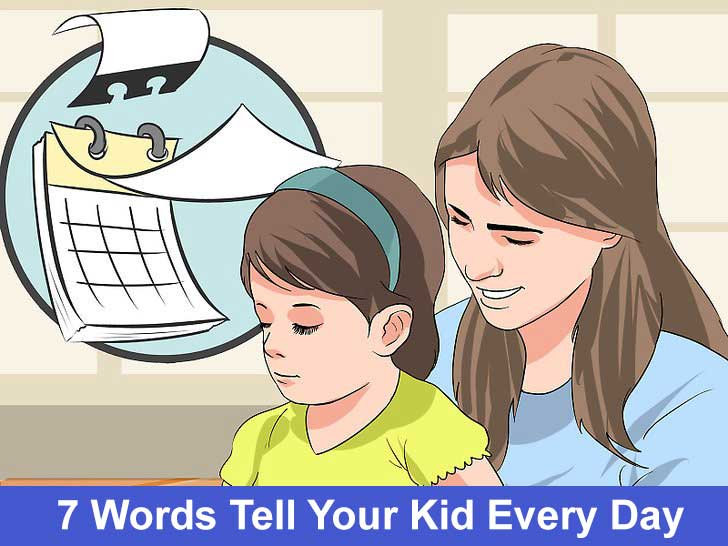 7-Words-To-Tell-Your-Kid-Every-Day